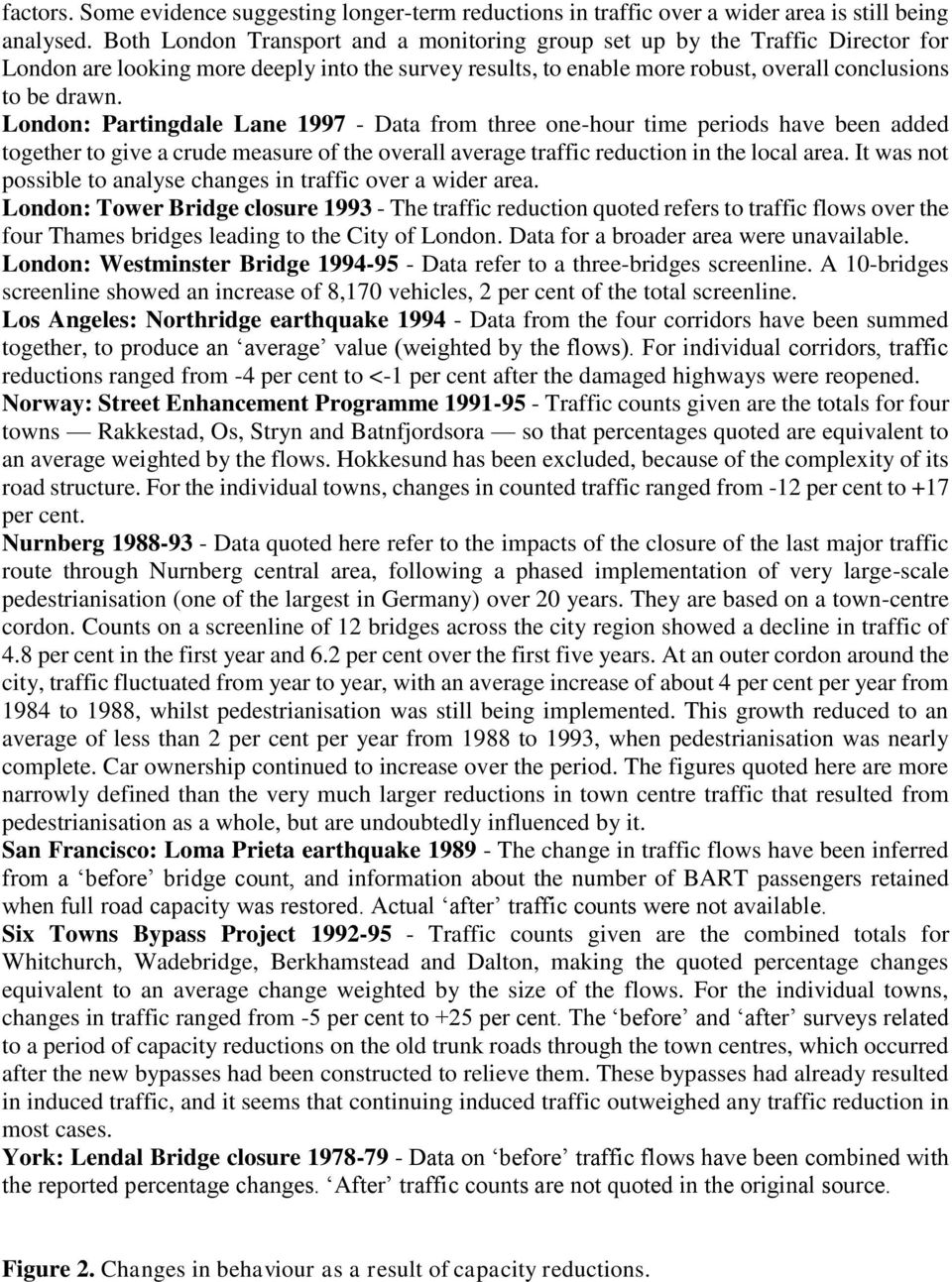 London: Partingdale Lane 1997 - Data from three one-hour time periods have been added together to give a crude measure of the overall average traffic reduction in the local area.