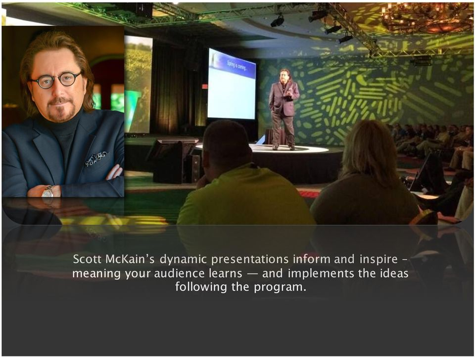 meaning your audience learns and