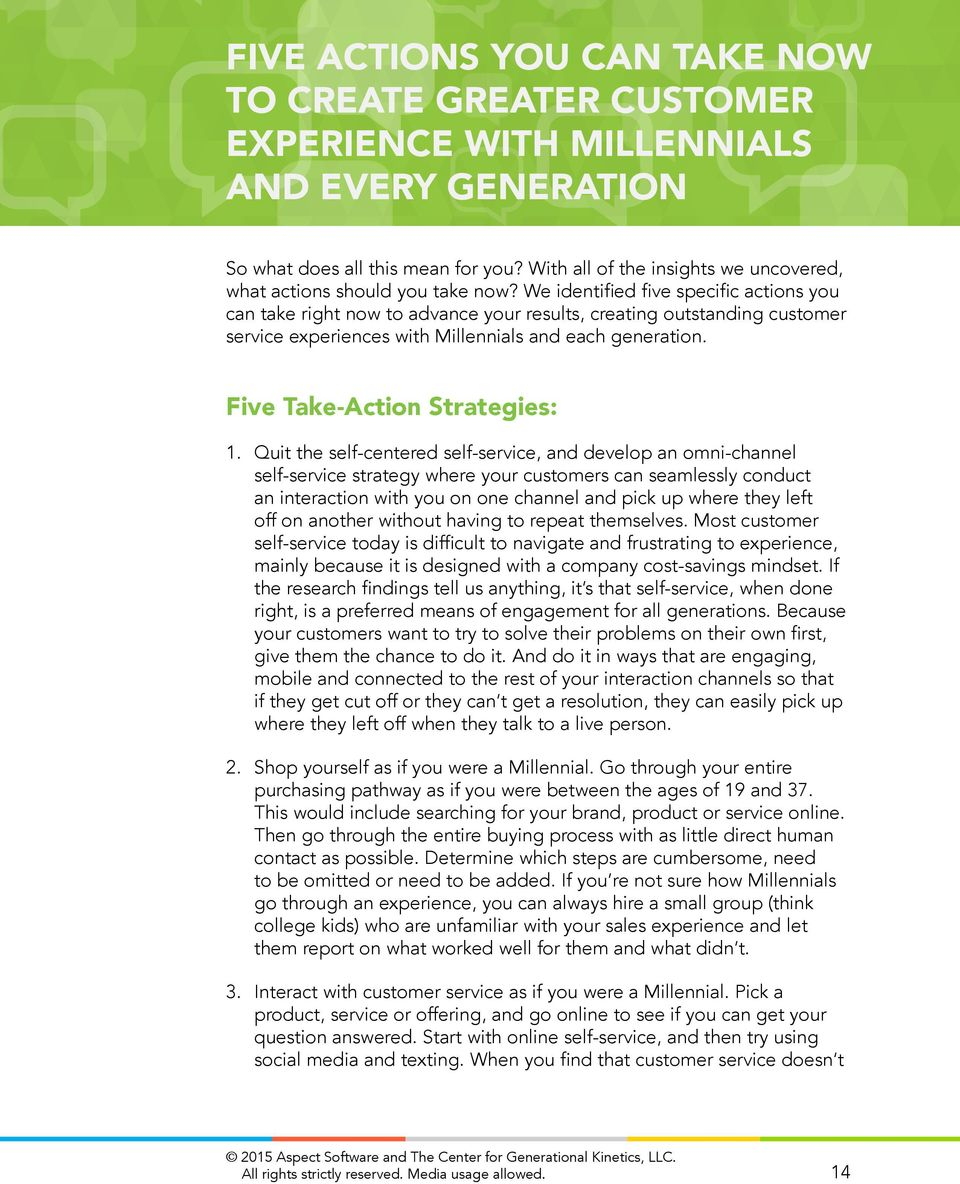 We identified five specific actions you can take right now to advance your results, creating outstanding customer service experiences with Millennials and each generation.