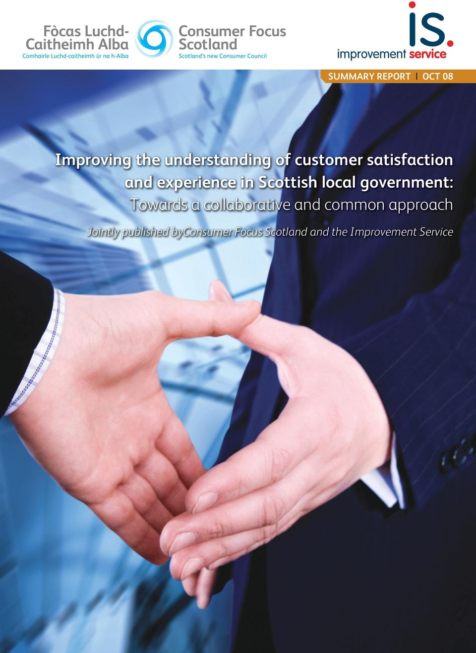 government: Towards a collaborative and common approach