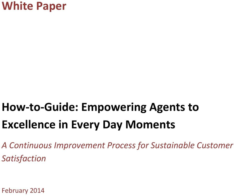 Moments A Continuous Improvement Process