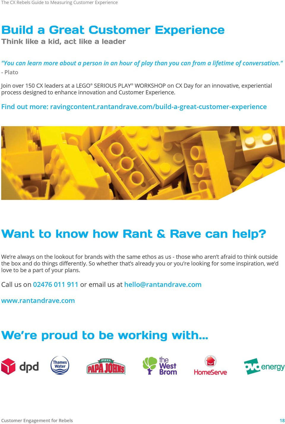 Find out more: ravingcontent.rantandrave.com/build-a-great-customer-experience Want to know how Rant & Rave can help?