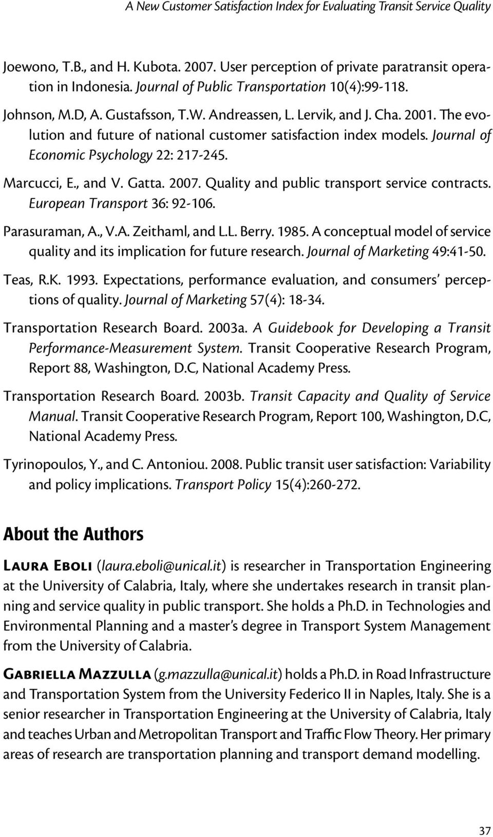 Quality and public transport service contracts. European Transport 36: 92-106. Parasuraman, A., V.A. Zeithaml, and L.L. Berry. 1985.
