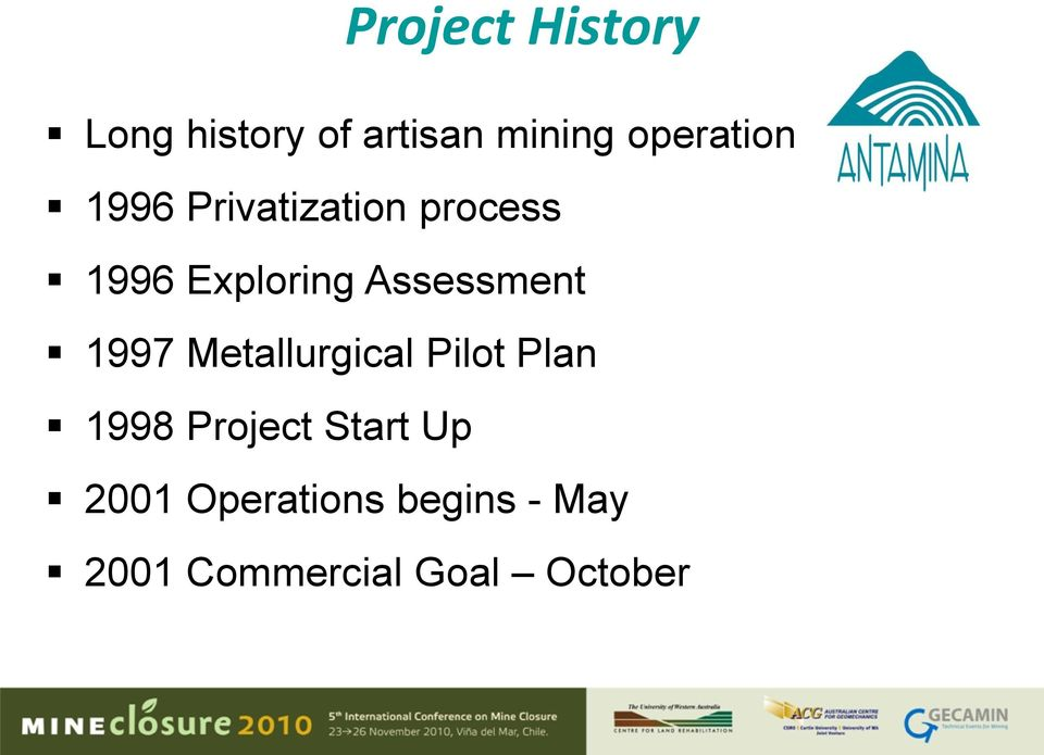 Assessment 1997 Metallurgical Pilot Plan 1998 Project