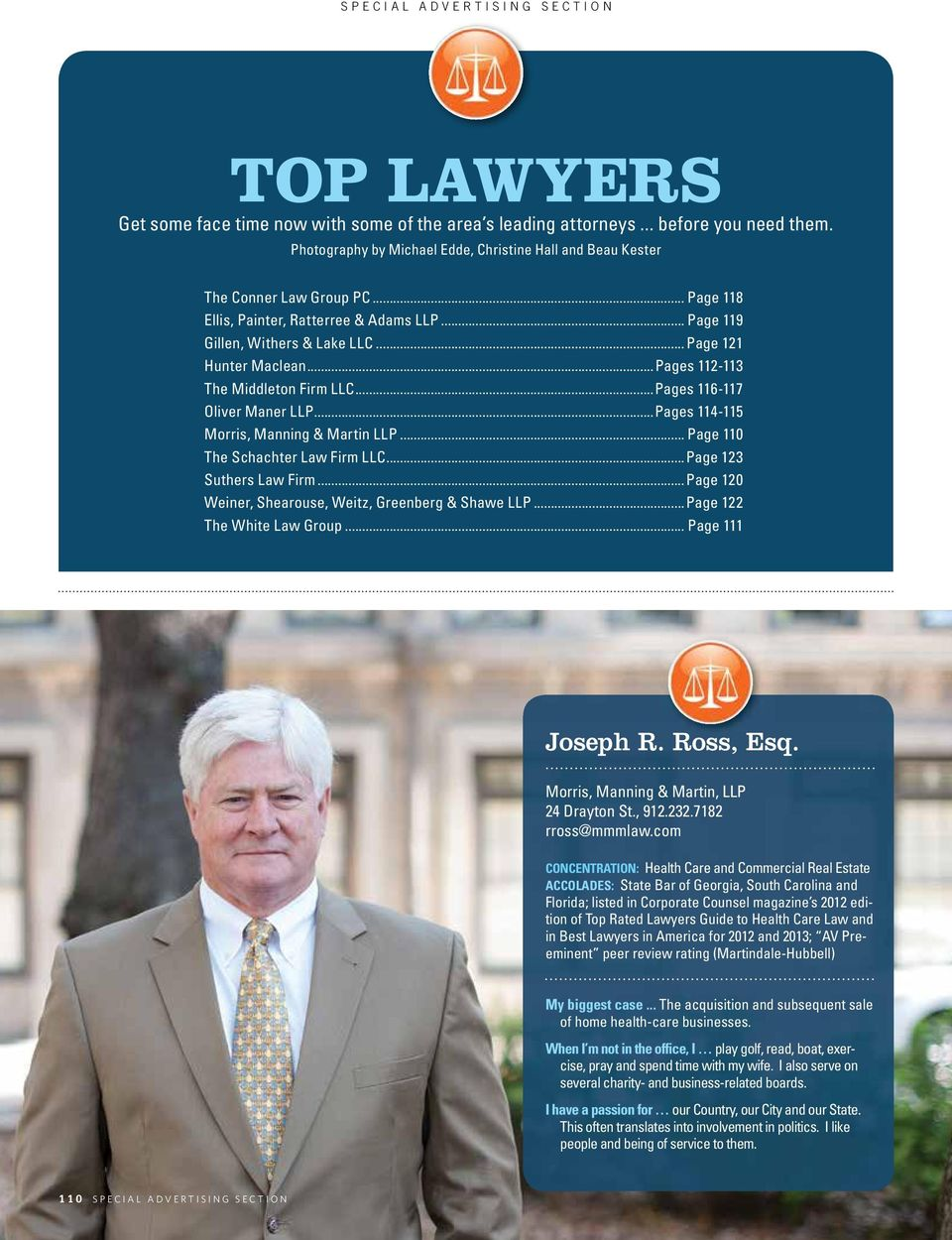 ..Pages 112-113 The Middleton Firm LLC...Pages 116-117 Oliver Maner LLP...Pages 114-115 Morris, Manning & Martin LLP... Page 110 The Schachter Law Firm LLC...Page 123 Suthers Law Firm.