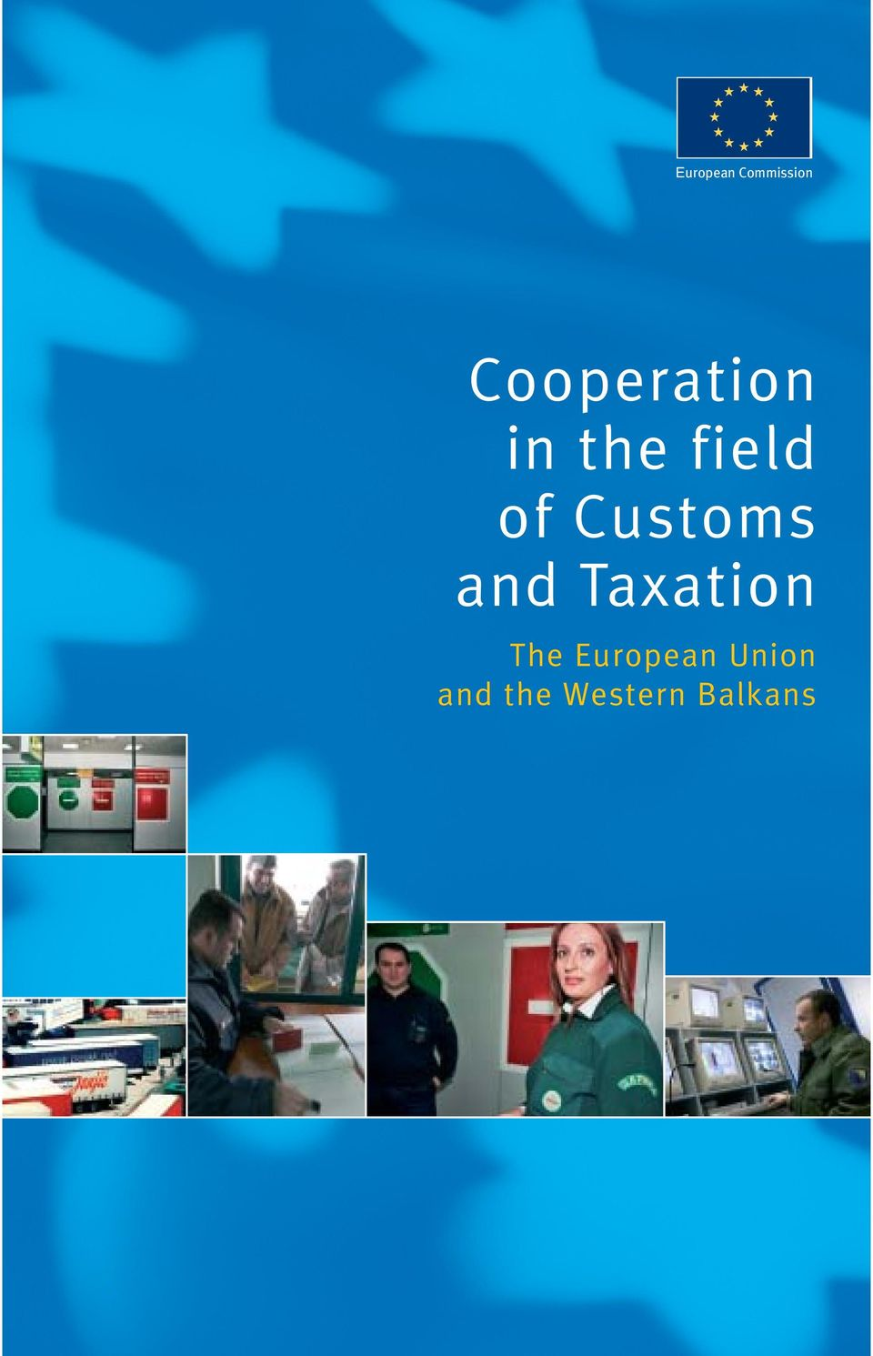 Customs and Taxation The
