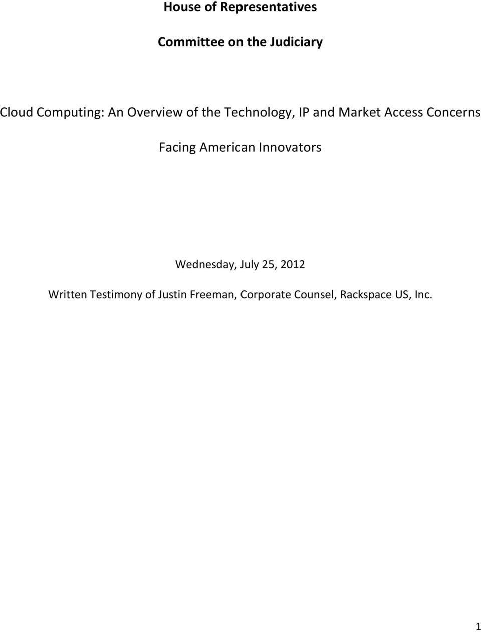 Concerns Facing American Innovators Wednesday, July 25, 2012