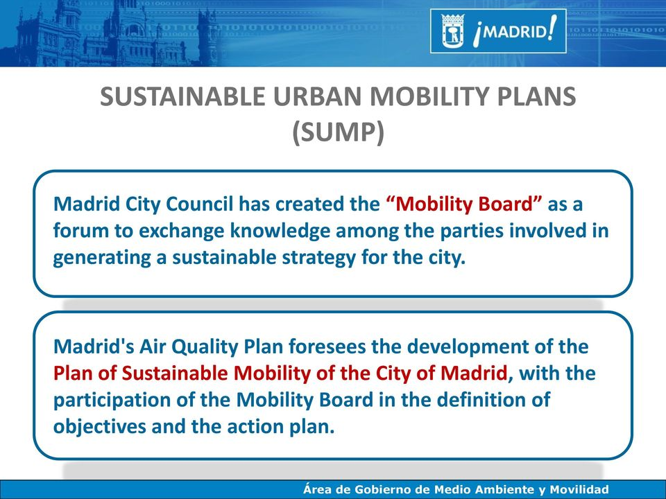 Madrid's Air Quality Plan foresees the development of the Plan of Sustainable Mobility of the City of