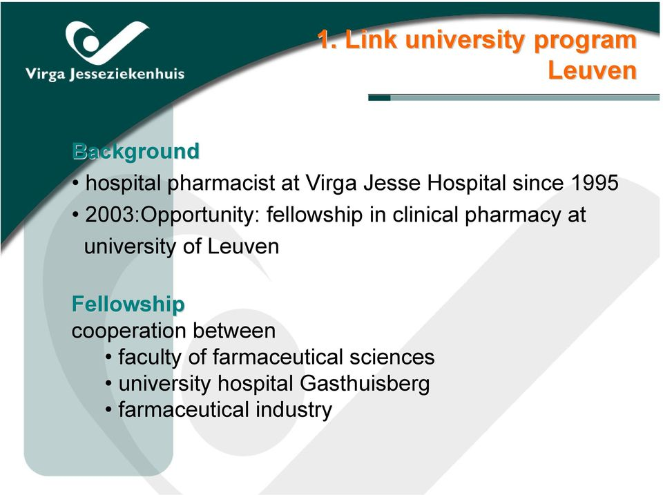 pharmacy at university of Leuven Fellowship cooperation between faculty