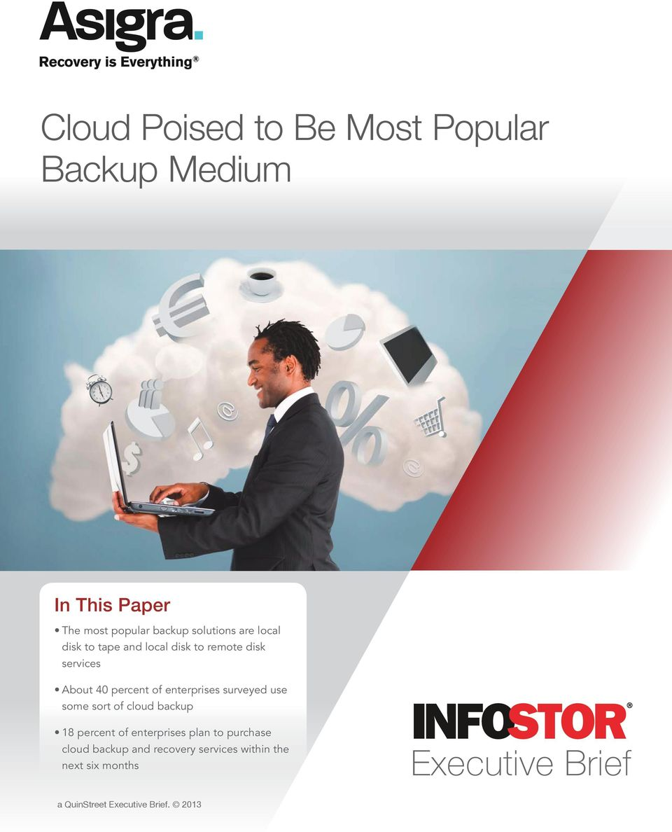 surveyed use some sort of cloud backup 18 percent of enterprises plan to purchase cloud backup