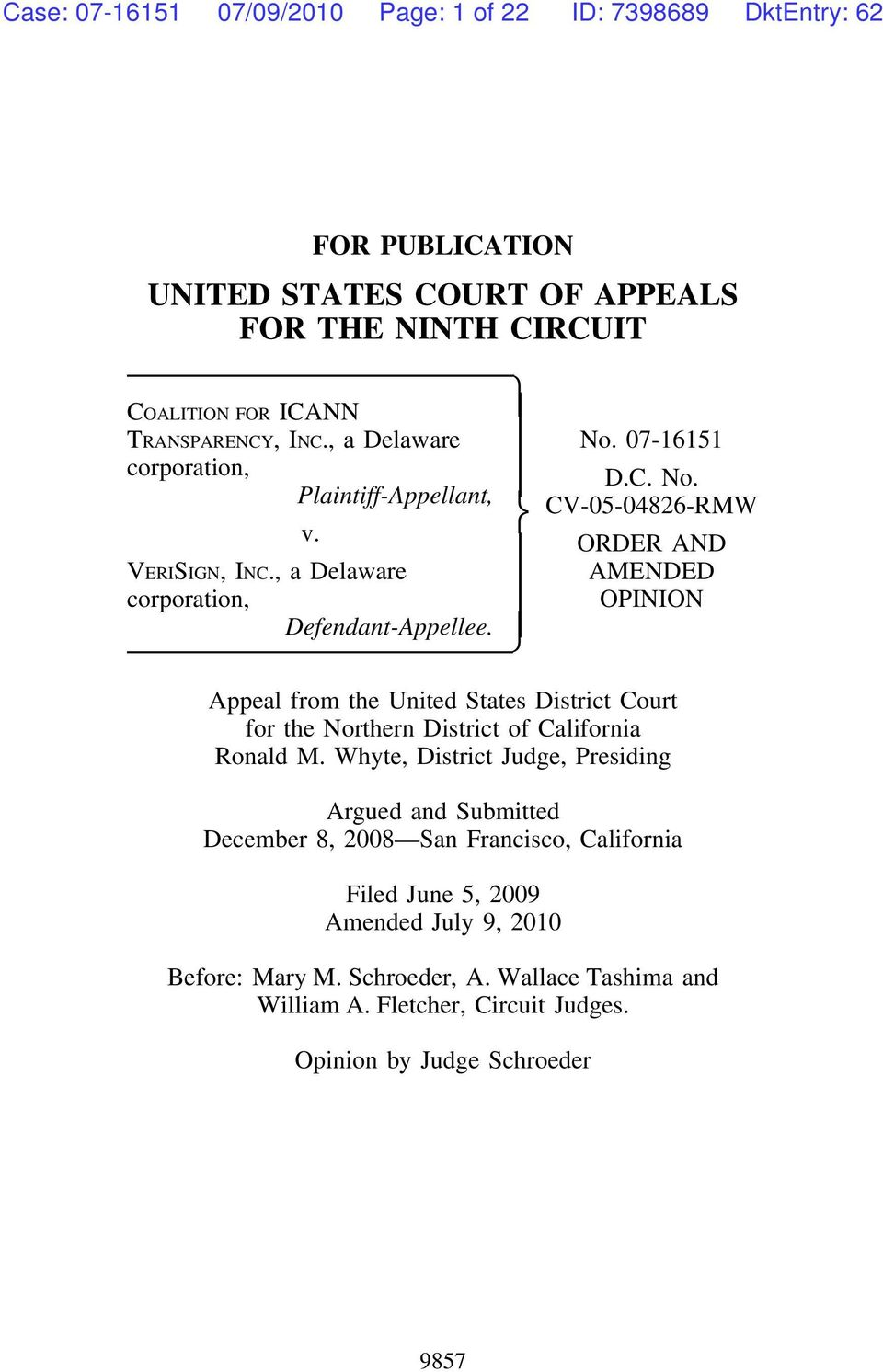 Appeal from the United States District Court for the Northern District of California Ronald M.