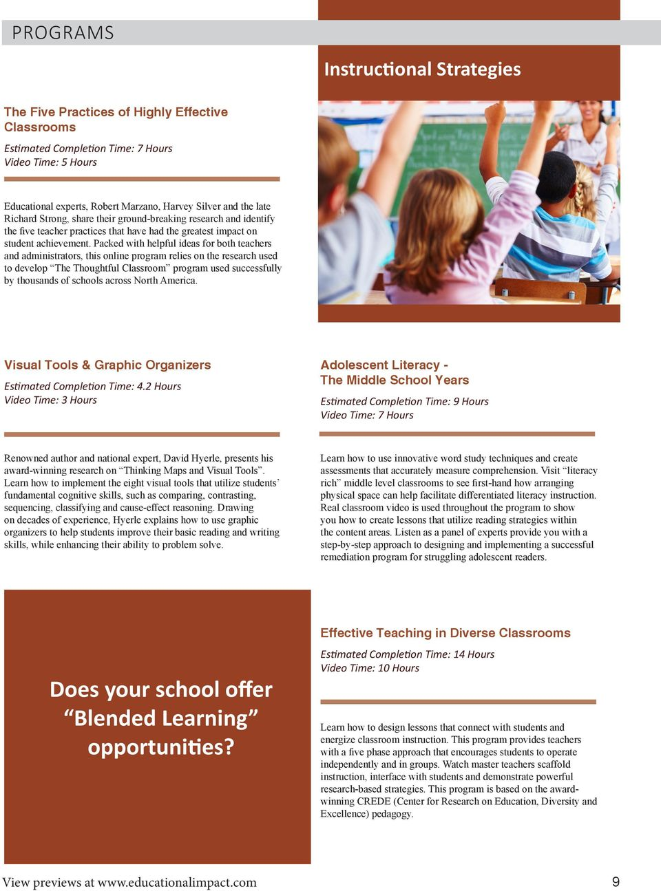 Packed with helpful ideas for both teachers and administrators, this online program relies on the research used to develop The Thoughtful Classroom program used successfully by thousands of schools