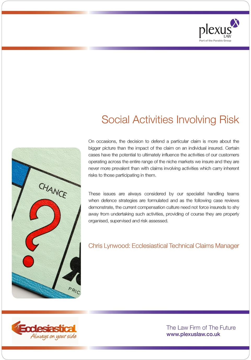 claims involving activities which carry inherent risks to those participating in them.