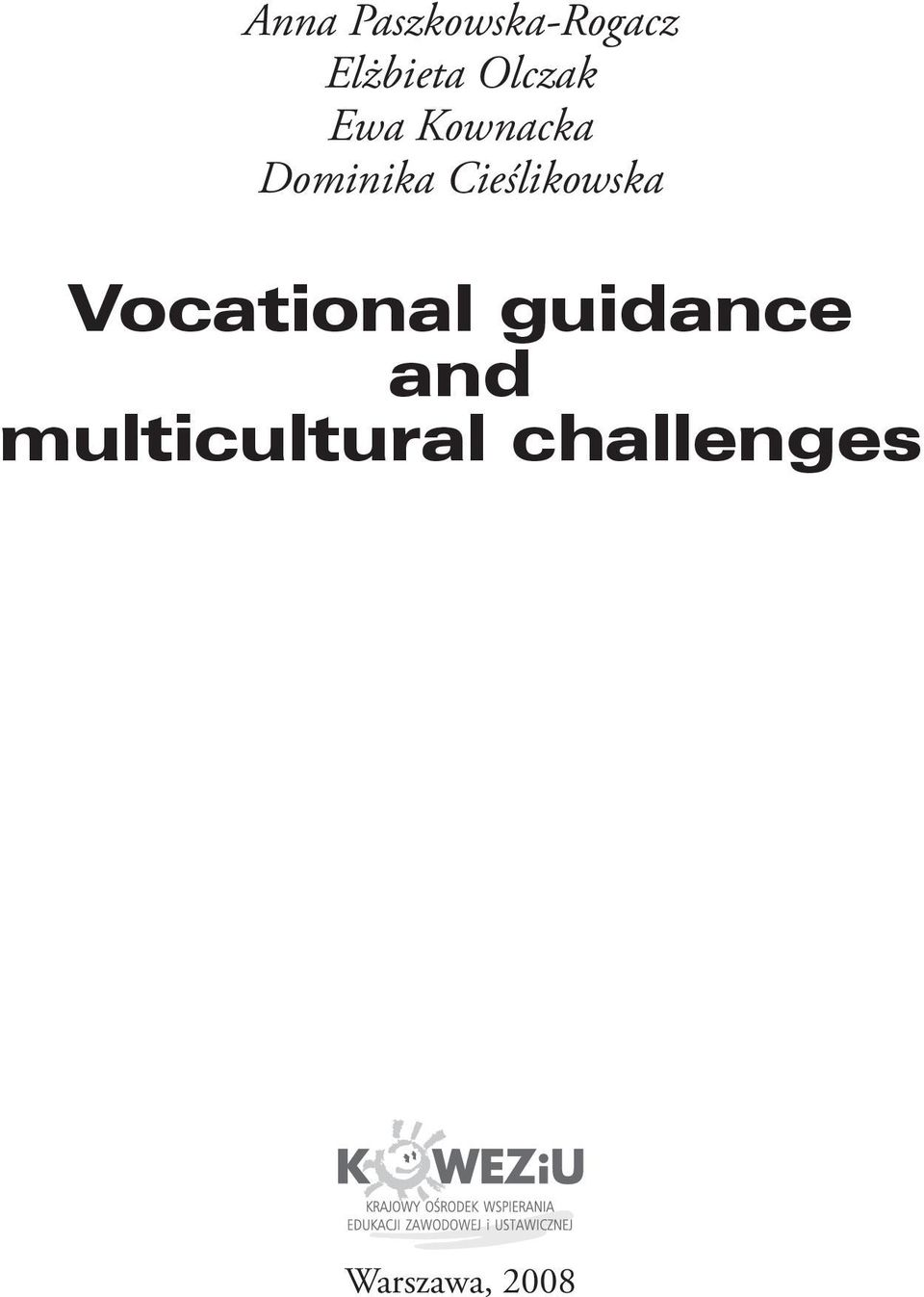 Cieślikowska Vocational guidance