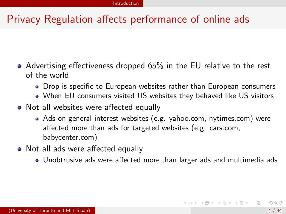 affected equally Ads on general interest websites (e.g. yahoo.com, nytimes.com) were affected more than ads for targeted websites (e.g. cars.