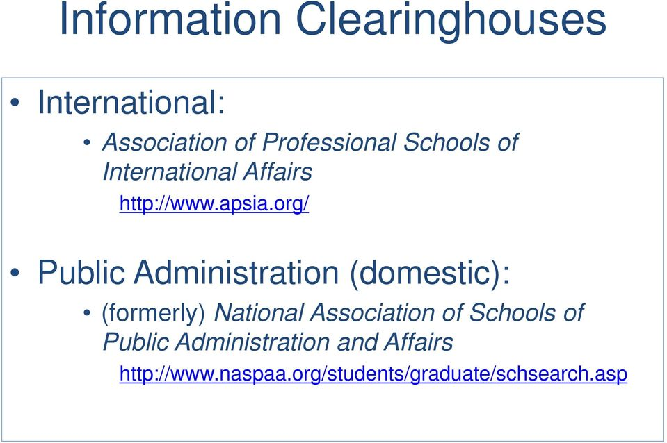 org/ Public Administration (domestic): (formerly) National Association
