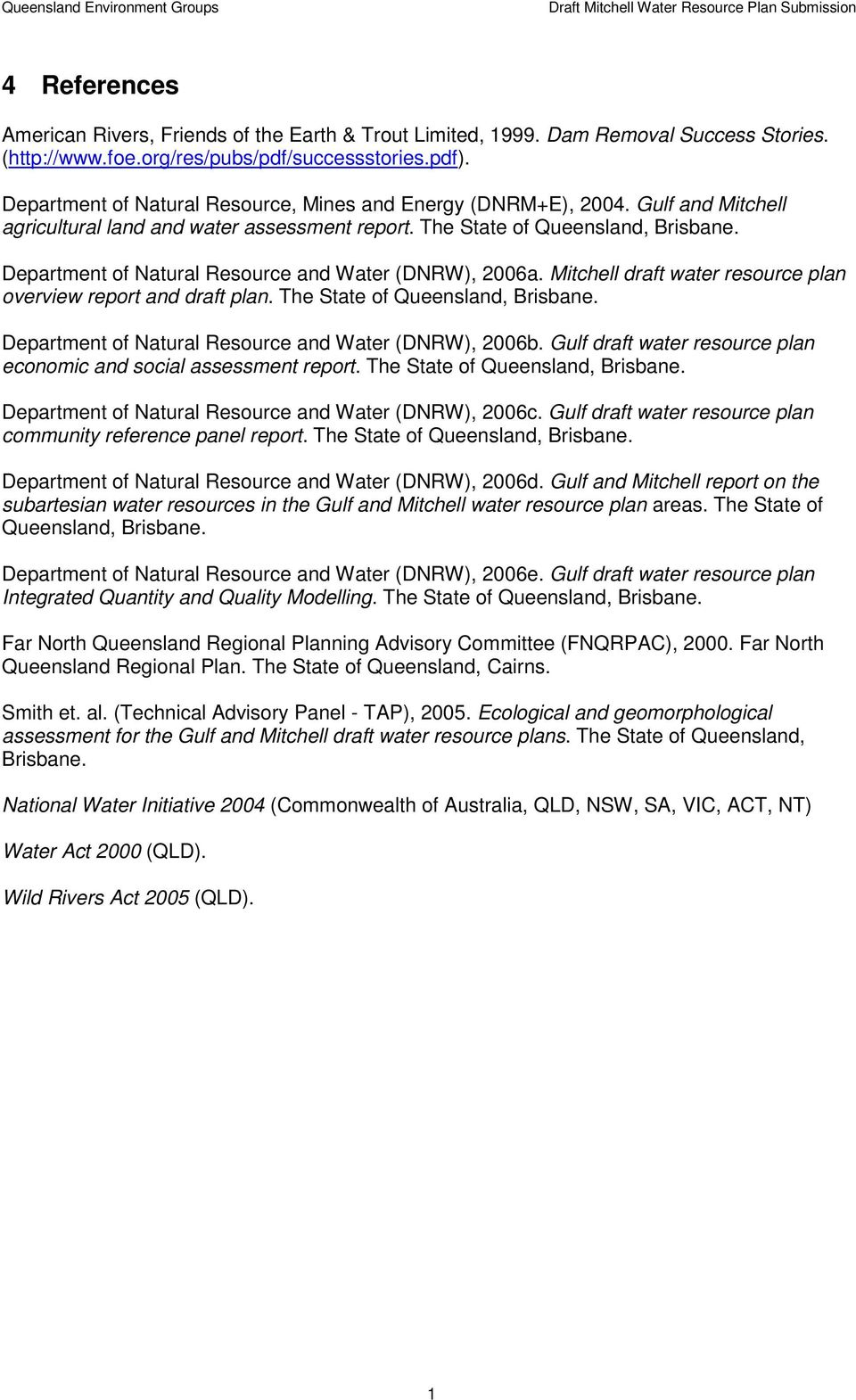 Department of Natural Resource and Water (DNRW), 2006a. Mitchell draft water resource plan overview report and draft plan. The State of Queensland, Brisbane.
