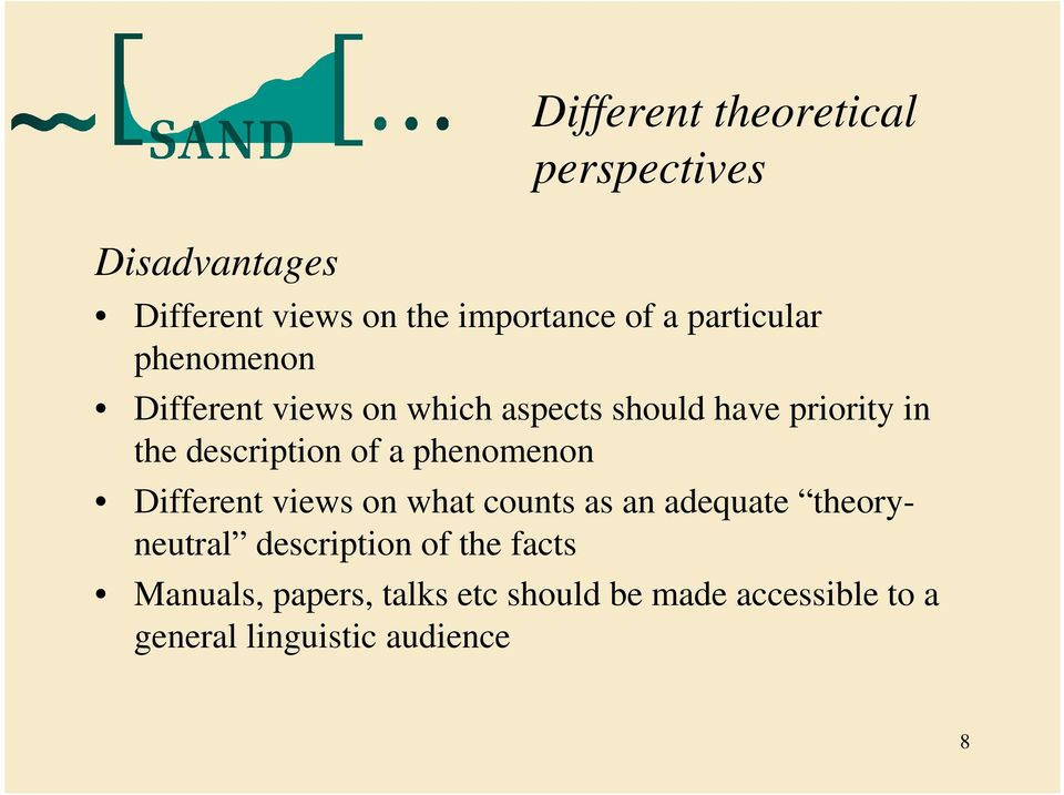 description of a phenomenon Different views on what counts as an adequate theoryneutral