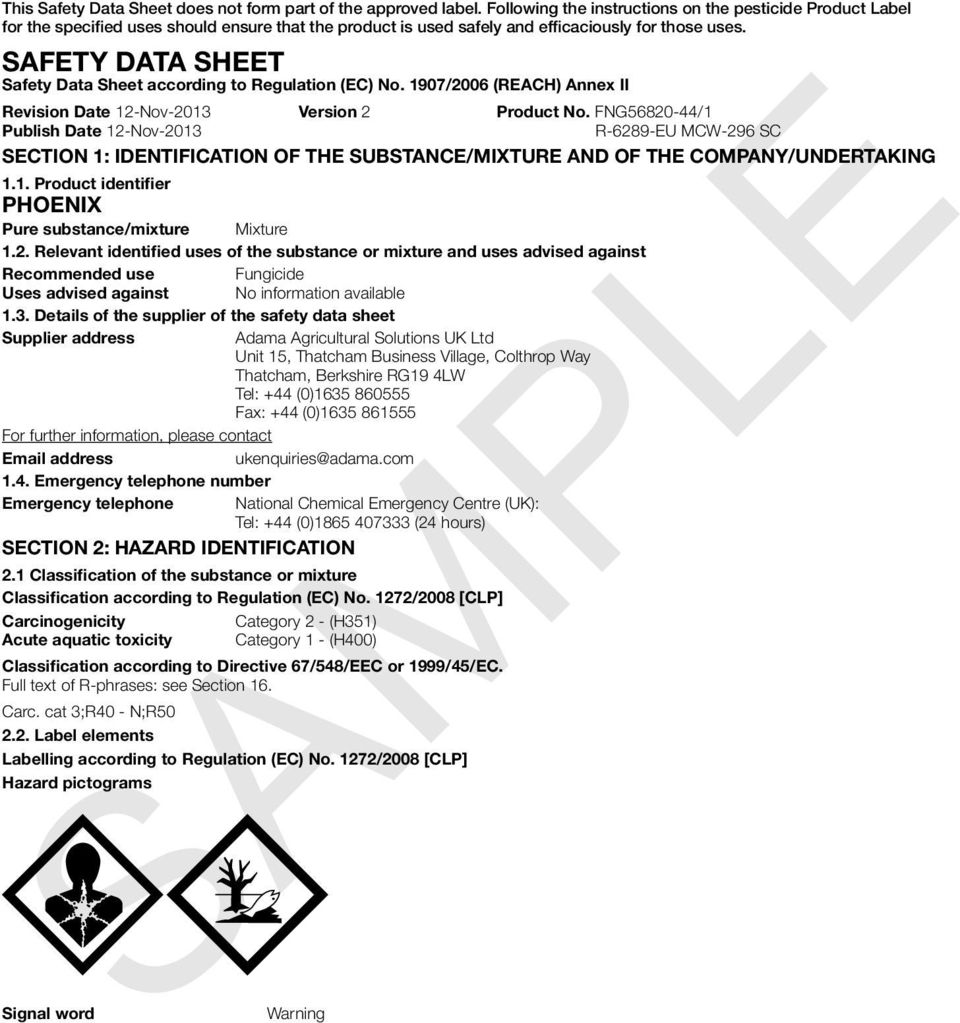 SAFETY DATA SHEET Safety Data Sheet according to Regulation (EC) No. 1907/2006 (REACH) Annex II Revision Date 12-Nov-2013 Version 2 Product No.