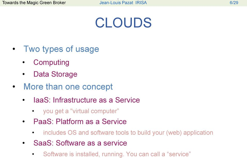 """virtual computer PaaS: Platform as a Service includes OS and software tools to build your"