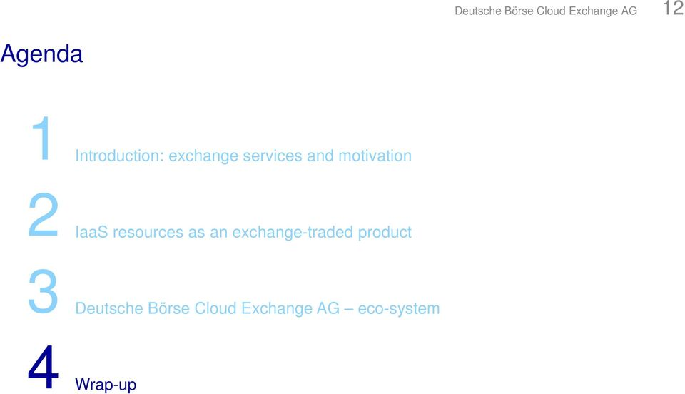 IaaS resources as an exchange-traded product 3