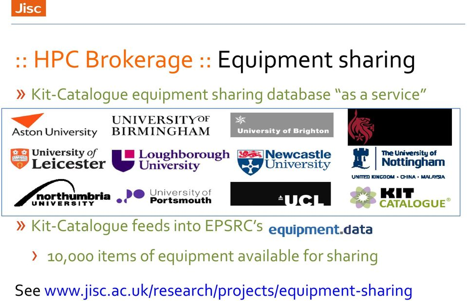feeds into EPSRC s 10,000 items of equipment available