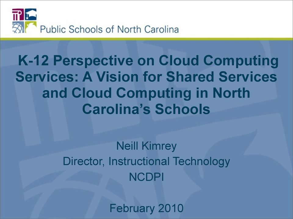 in North Carolina s Schools Neill Kimrey