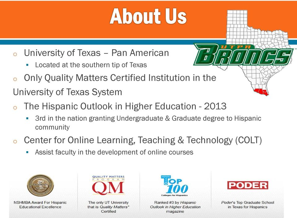 2013 3rd in the natin granting Undergraduate & Graduate degree t Hispanic cmmunity Center fr
