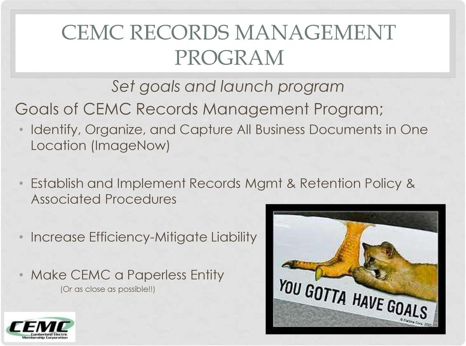 Location (ImageNow) Establish and Implement Records Mgmt & Retention Policy & Associated