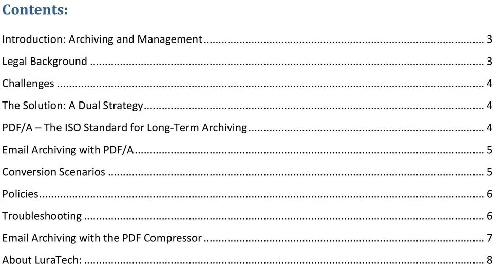 .. 4 Email Archiving with PDF/A... 5 Conversion Scenarios... 5 Policies.