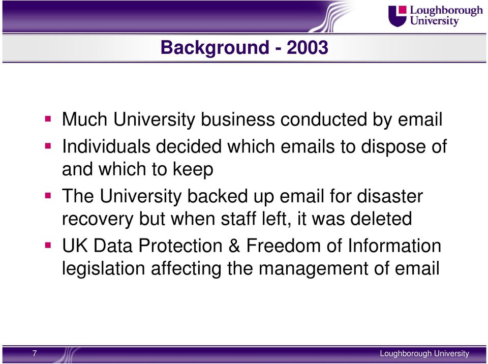 up email for disaster recovery but when staff left, it was deleted UK Data