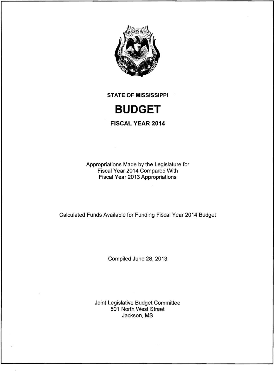 Clculted Funds Avilble fr Funding Fiscl Yer 214 Budget Cmpiled June