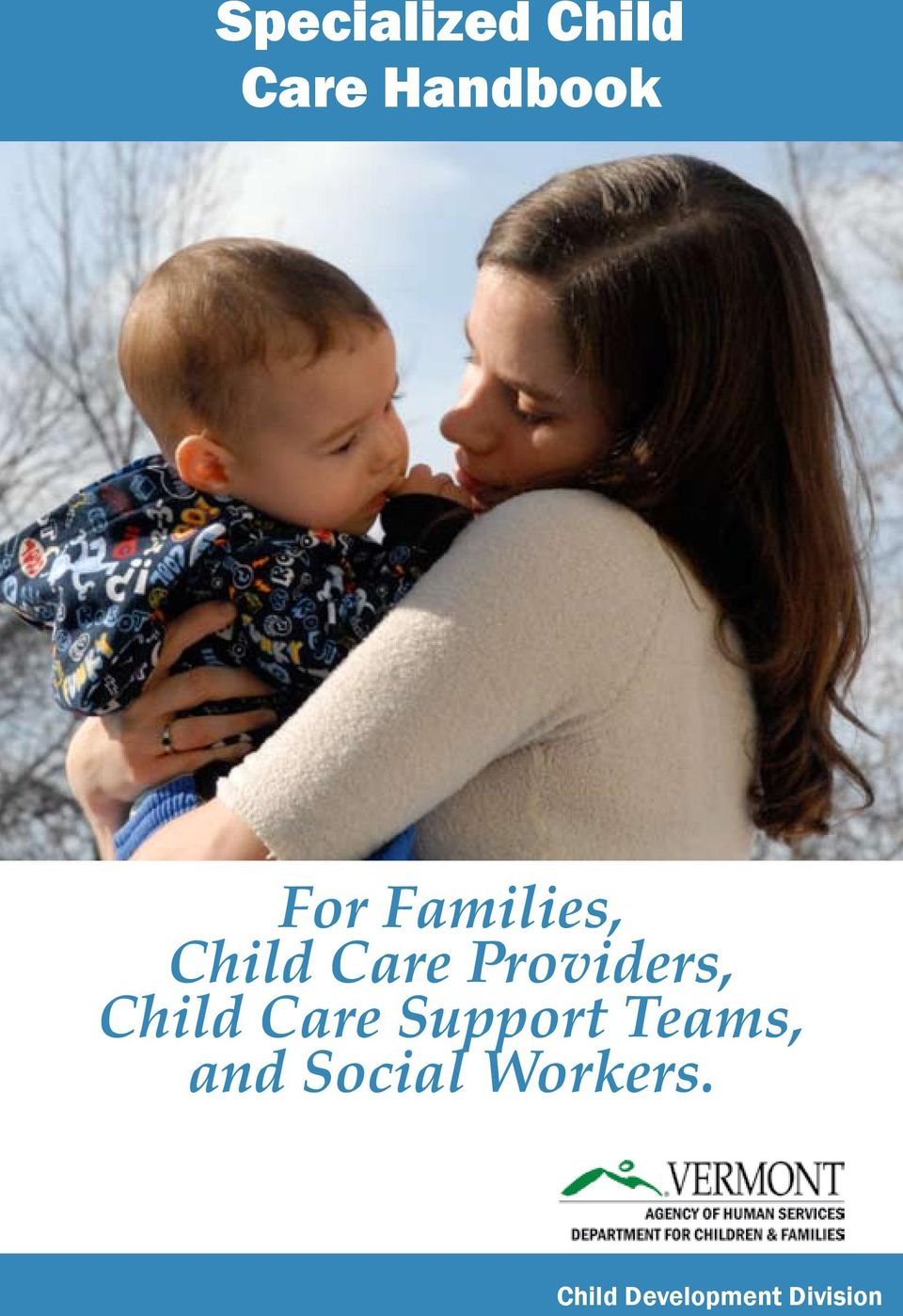 Providers, Child Care Support