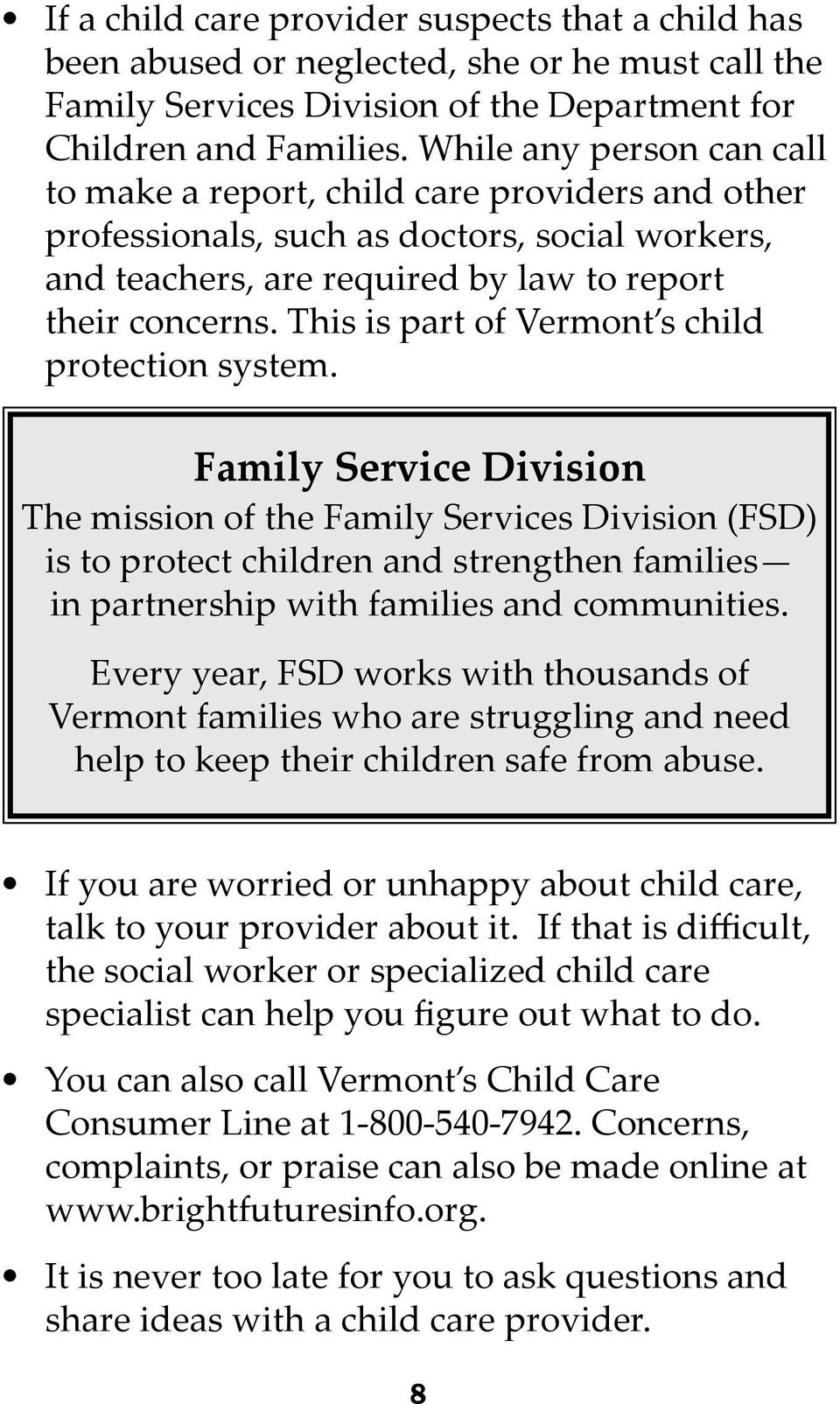 This is part of Vermont s child protection system.