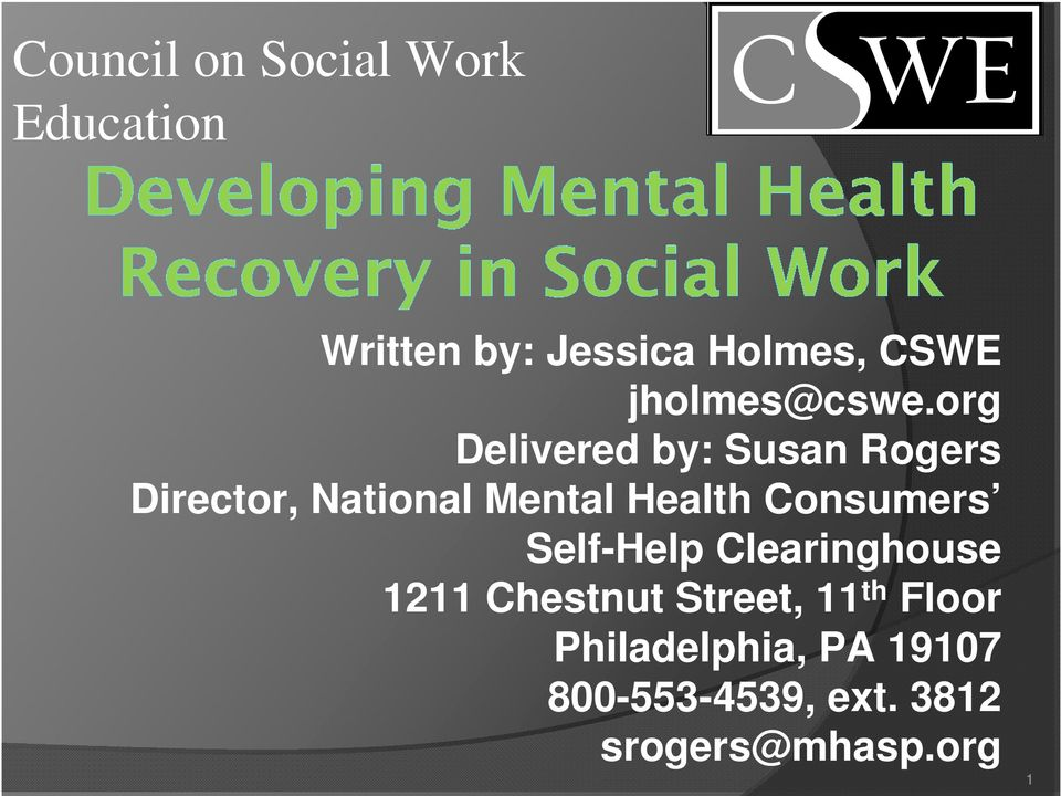 org Delivered by: Susan Rogers Director, National Mental Health