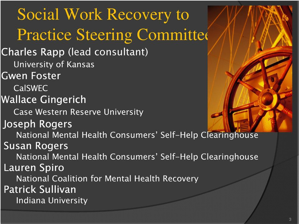 Mental Health Consumers Self-Help Clearinghouse Susan Rogers National Mental Health Consumers