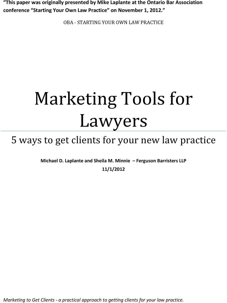 OBA - STARTING YOUR OWN LAW PRACTICE Marketing Tools for Lawyers Michael D.