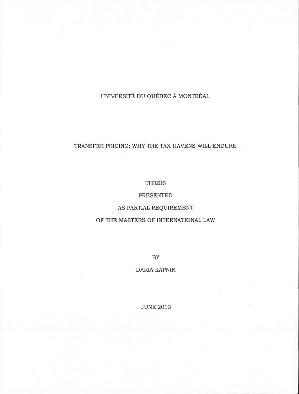THESIS PRESENTED AS PARTIAL REQUIREMENT OF