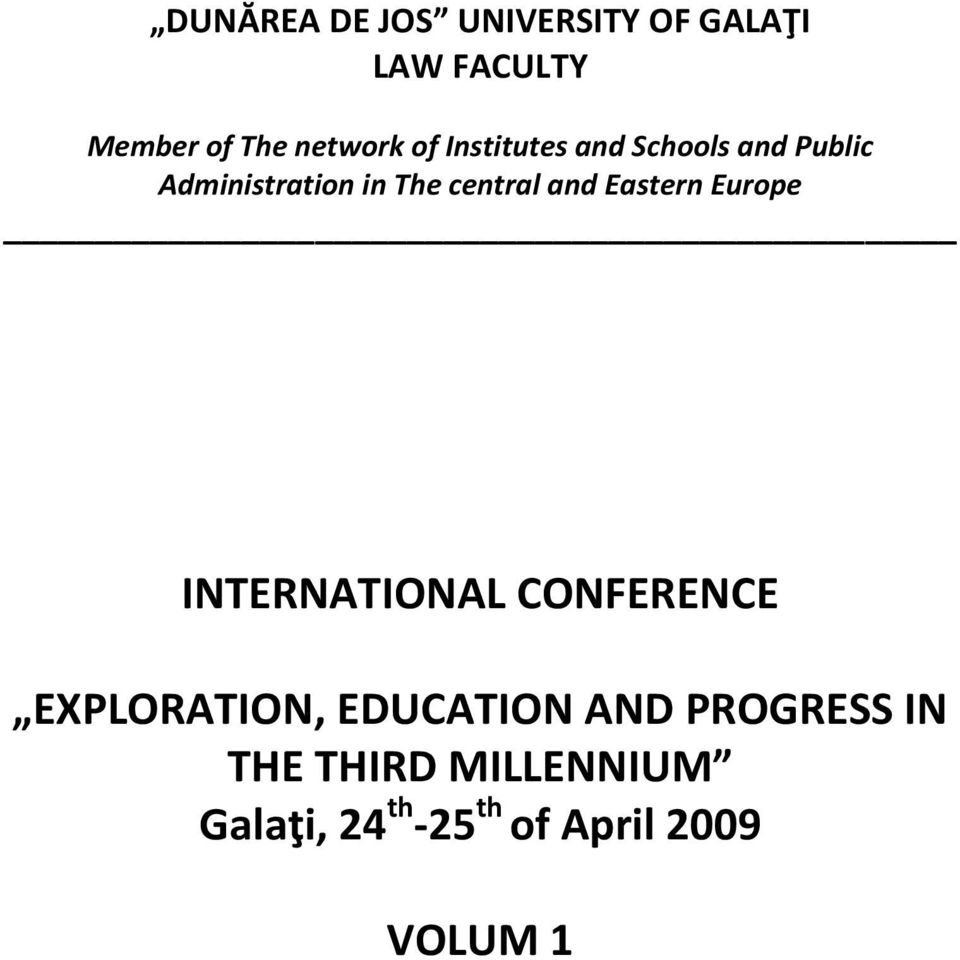 Eastern Europe INTERNATIONAL CONFERENCE EXPLORATION, EDUCATION AND
