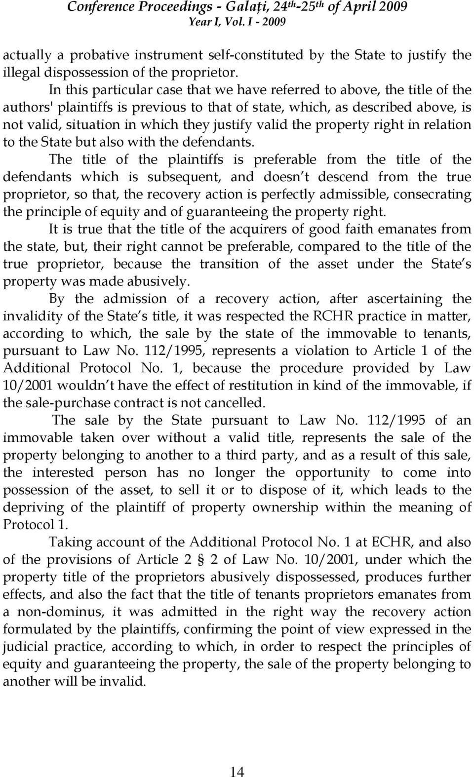 valid the property right in relation to the State but also with the defendants.