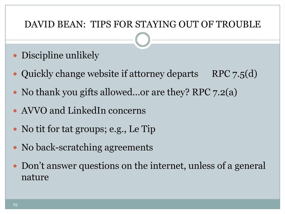 RPC 7.2(a) AVVO and LinkedIn concerns No tit for tat gr
