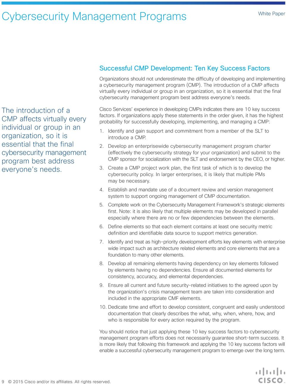 Cisco Services experience in developing CMPs indicates there are 10 key success factors.