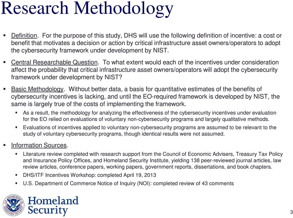cybersecurity framework under development by NIST. Central Researchable Question.