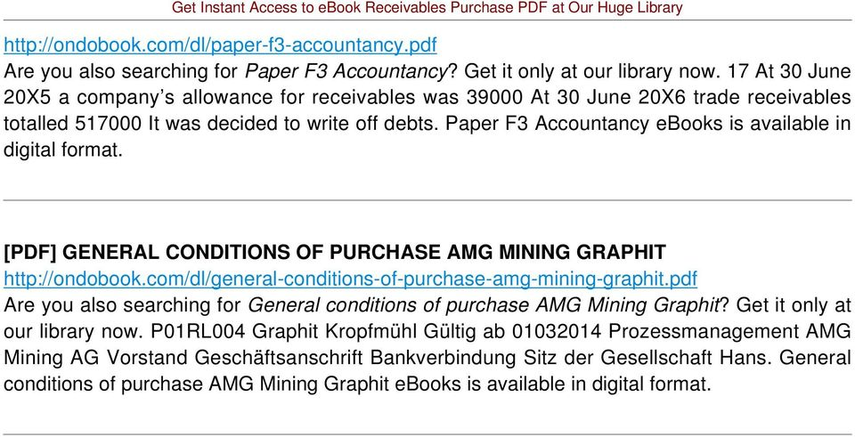 Paper F3 Accountancy ebooks is available in digital format. [PDF] GENERAL CONDITIONS OF PURCHASE AMG MINING GRAPHIT http://ondobook.com/dl/general-conditions-of-purchase-amg-mining-graphit.