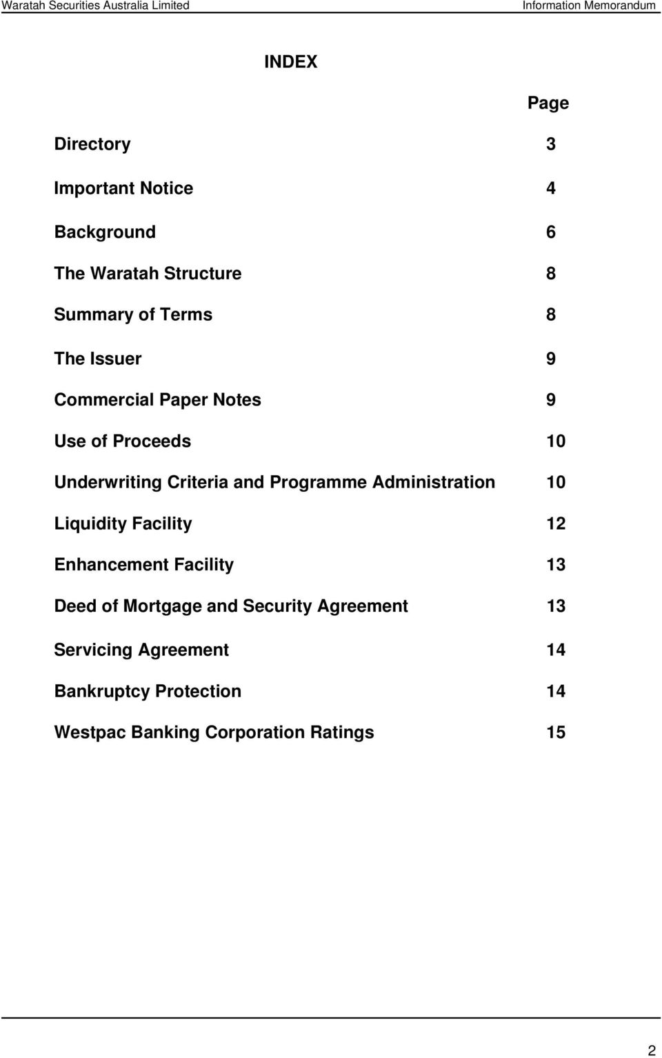 Administration 10 Liquidity Facility 12 Enhancement Facility 13 Deed of Mortgage and Security