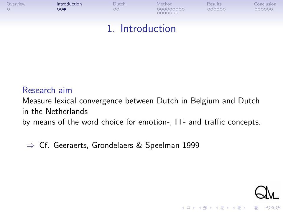 Netherlands by means of the word choice for emotion-,