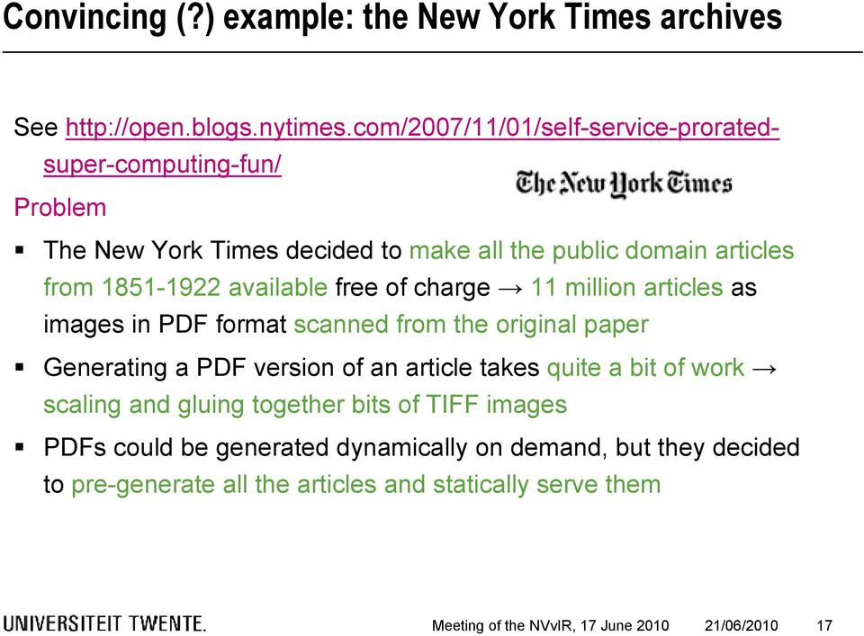 available free of charge 11 million articles as images in PDF format scanned from the original paper Generating a PDF version of an article takes quite a