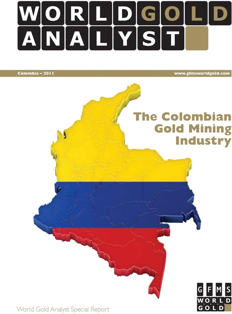 com The Colombian Gold Mining Industry