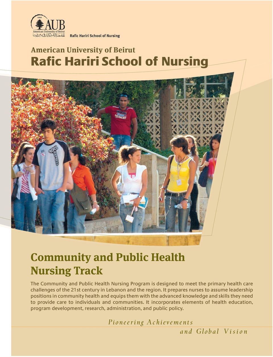 It prepares nurses to assume leadership positions in community health and equips them with the advanced knowledge and skills