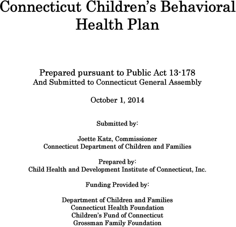 Children and Families Prepared by: Child Health and Development Institute of Connecticut, Inc.